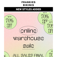 NEW STYLES ADDED - UP TO 70% OFF