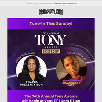 Tune In to The 74th Annual Tony Awards