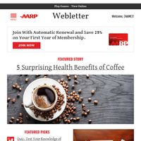 {NAME}, 5 Surprising Health Benefits of Coffee