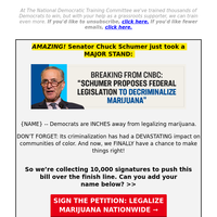 𝐌𝐀𝐑𝐈𝐉𝐔𝐀𝐍𝐀 for {NAME}? [Chuck Schumer announced]  →