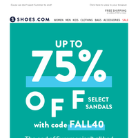 75% Off Sandals 🌞 Use Code FALL40