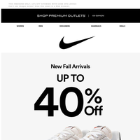 NIKE: Up To 40% Off Fall New Arrivals!