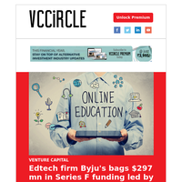 Edtech firm Byju's gets funding led by Oxshott; Faasos parent takes minority stake in Biryani Blues; ChrysCap buys ResultsCX from One Equity Partners; Esper, Integrace, Progcap raise funding; Sixth Sense eyes Rs 2,400 cr for third fund