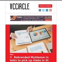 Rebranded MyGlamm eyes stake in St Botanica, Organic Harvest; Blackrock, Nomura may anchor Paytm IPO; Faasos parent now unicorn; Veritas Finance raises funds; Blackstone to buy VFS Global