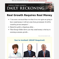 Real Growth Requires Real Money
