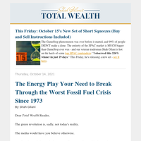 The Energy Play Your Need to Break Through the Worst Fossil Fuel Crisis Since 1973