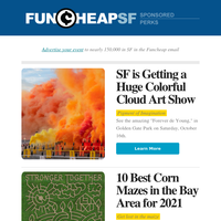 🌽 The Bay's Best Corn Mazes | 30 + Sunday Block Parties | SF's Huge Cloud Art Show