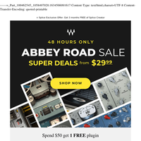 48HRS Only! Abbey Road Plugin Sale 🚶♂️🚶♂️🚶♂️🚶♂️ Super Deals from $29.99