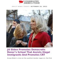 Jill Biden - Promotes Democratic Donor's School That Assists Illegal Immigrants...