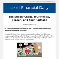 The Supply Chain, Your Holiday Season, and Your Portfolio