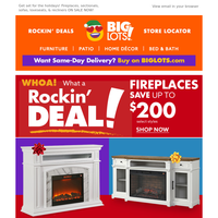 SAVE up to $200 OFF fireplaces & furniture!