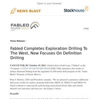 Fabled Completes Exploration Drilling To The West, Now Focuses On Definition Drilling