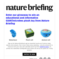 Win a GIANTmicrobes plush toy from Nature Briefing