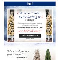 Save $200 OFF Select Christmas Trees Today!
