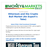 Ethereum and the Crypto Bull Market (An Expert's Take)