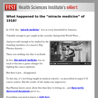 """What happened to the """"miracle medicine"""" of 1918?"""