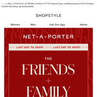 HOURS LEFT! 25% OFF at NET-A-PORTER