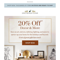 20% off* art, lighting, mirrors, and more