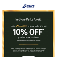 In-store perks await!