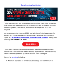 You're Invited: CIO's Future of Cloud and Digital Infrastructure Summit   Dec. 7-8
