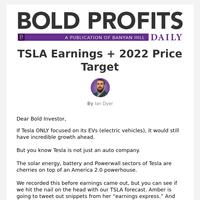 TSLA Earnings + 2022 Price Target