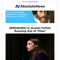 [BREAKING] Is Ocasio-Cortez Running Out of Time?