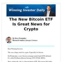 The New Bitcoin ETF Is Great News for Crypto