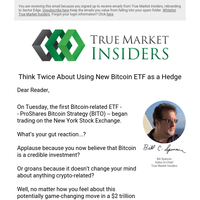 Think Twice About Using New Bitcoin ETF as a Hedge