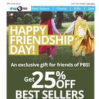 EXCLUSIVE OFFER: 25% Off – Happy Friendship Day!