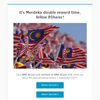 Hi there, earn RM0.40 per U.V. instead of RM0.20 per U.V. this Merdeka!